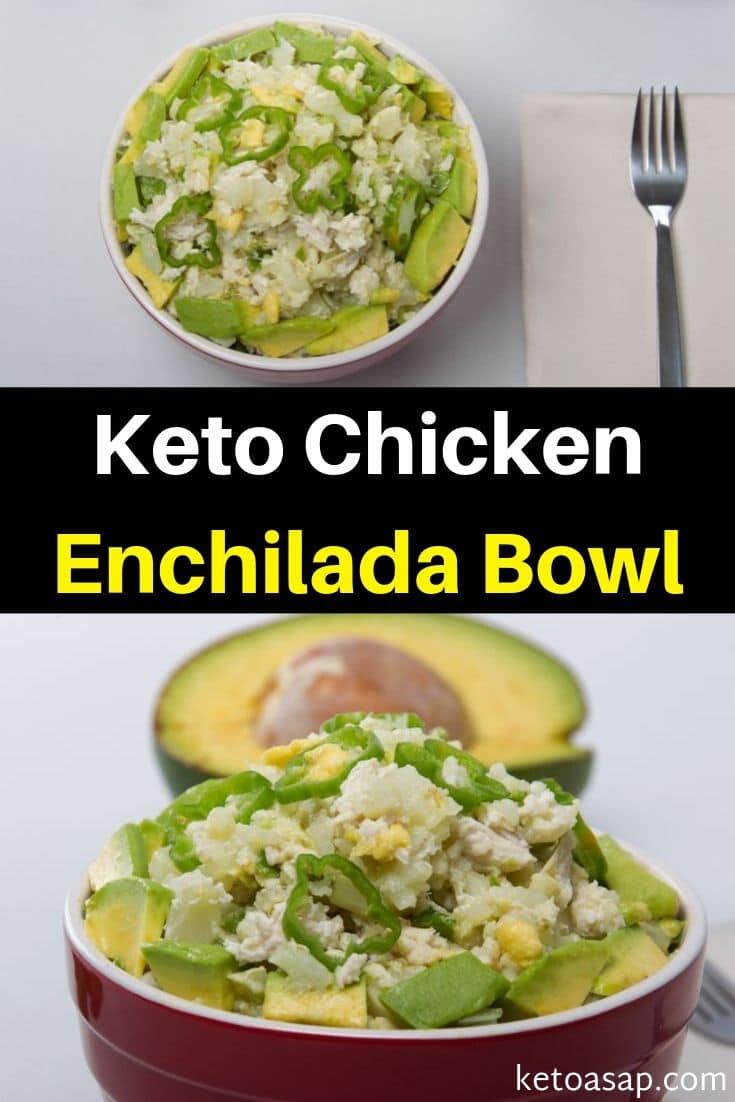 Keto Avocado Chicken Enchilada Bowl with Cauliflower