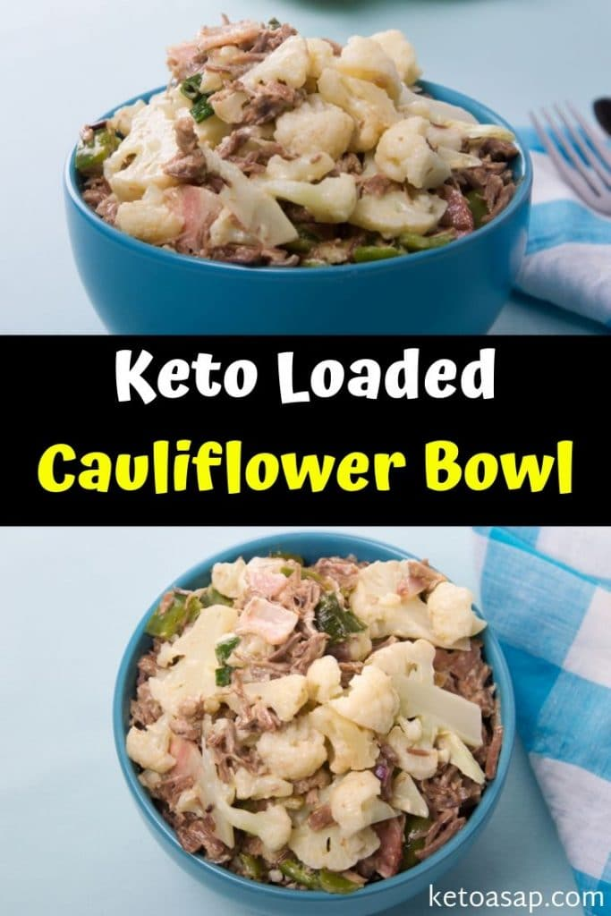 keto loaded cauliflower bowl