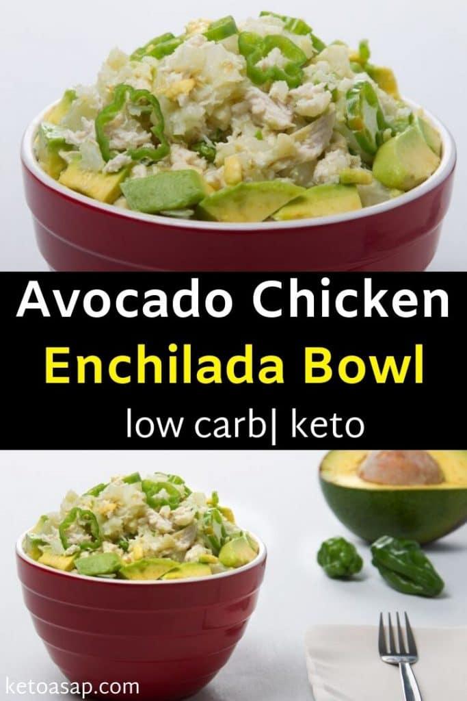 low carb chicken enchilada bowl