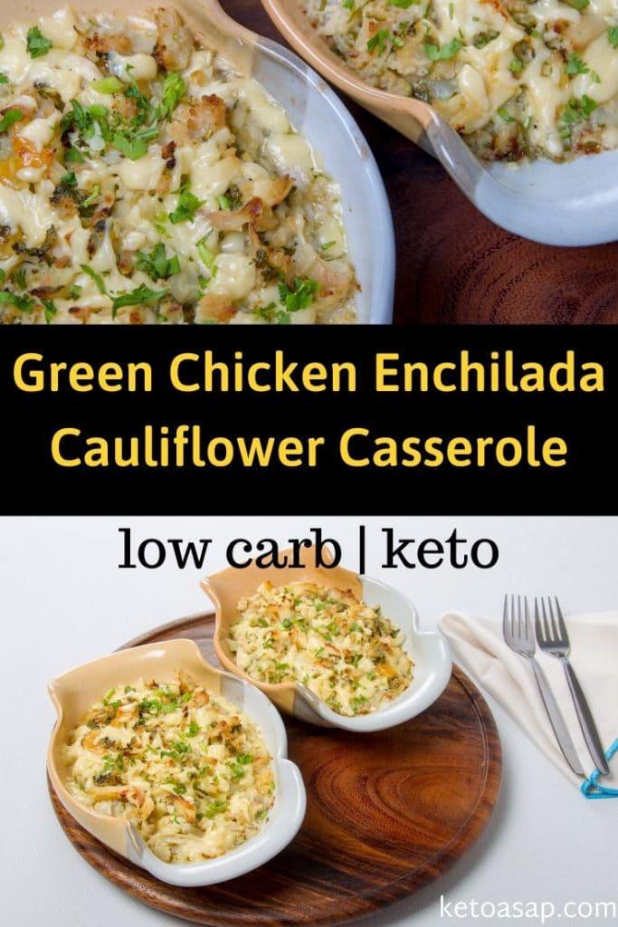 keto green chicken enchilada cauliflower casserole