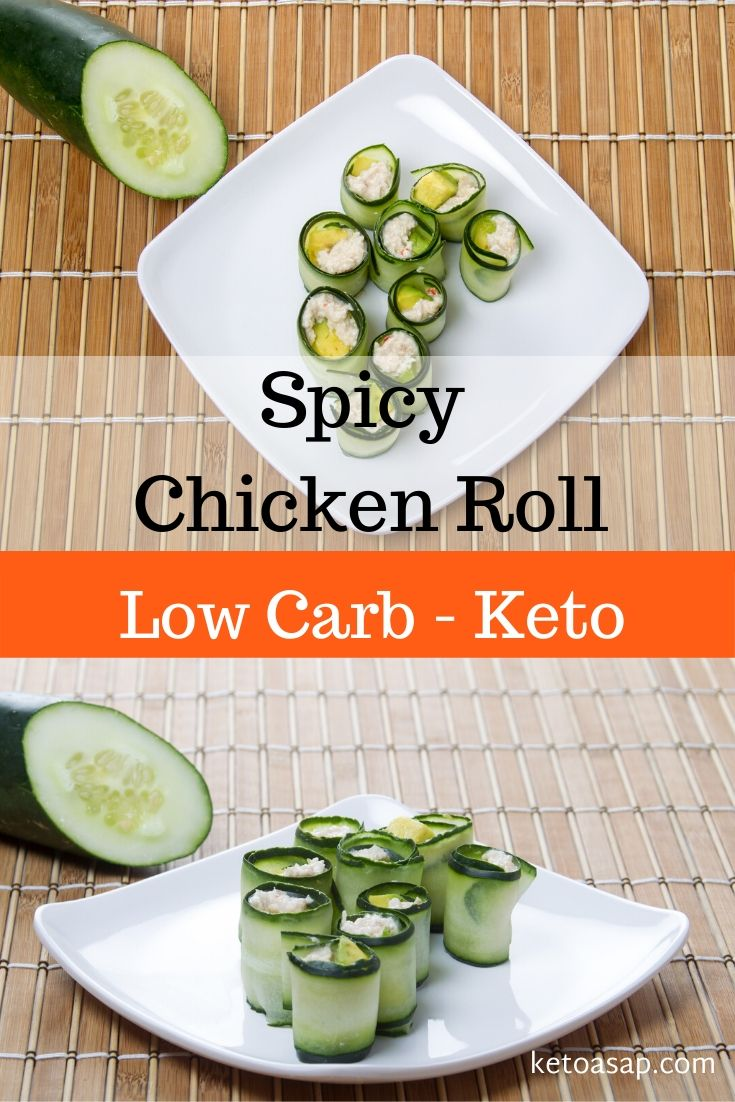 keto low carb spicy chicken roll