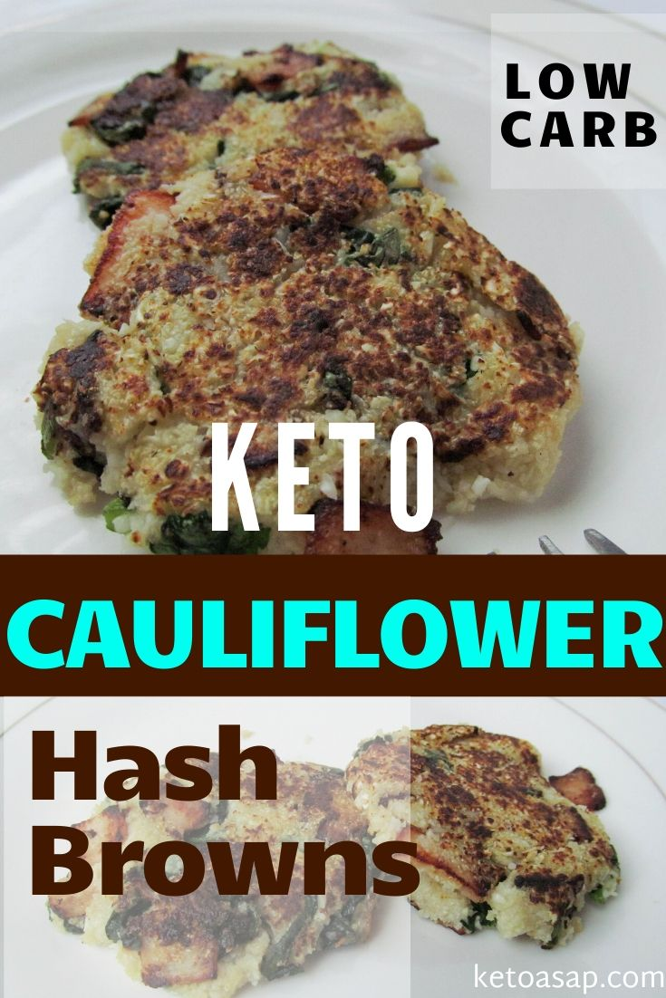Keto Cauliflower Hash Browns with Spinach and Bacon