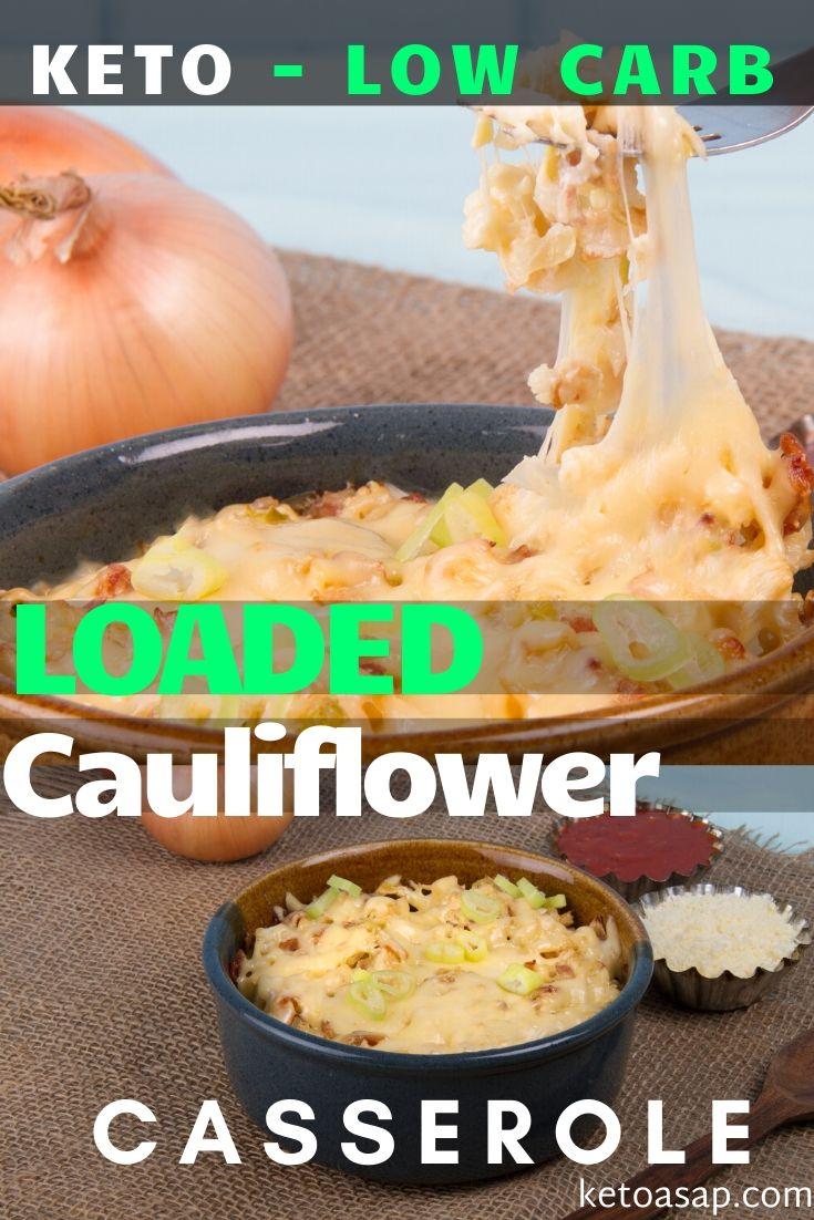 A superlative extra cheese keto dish that will fix all your guilty cravings. It's a staple low-carb style recipe, super versatile, ready in 30 minutes and great for gatherings and holidays. #ketocauliflower #ketocasseroles #ketocauliflowercasserole #lowcarbcasseroles #easyketorecipe #loadedcauliflowercasserole #ketocauliflowerrecipes