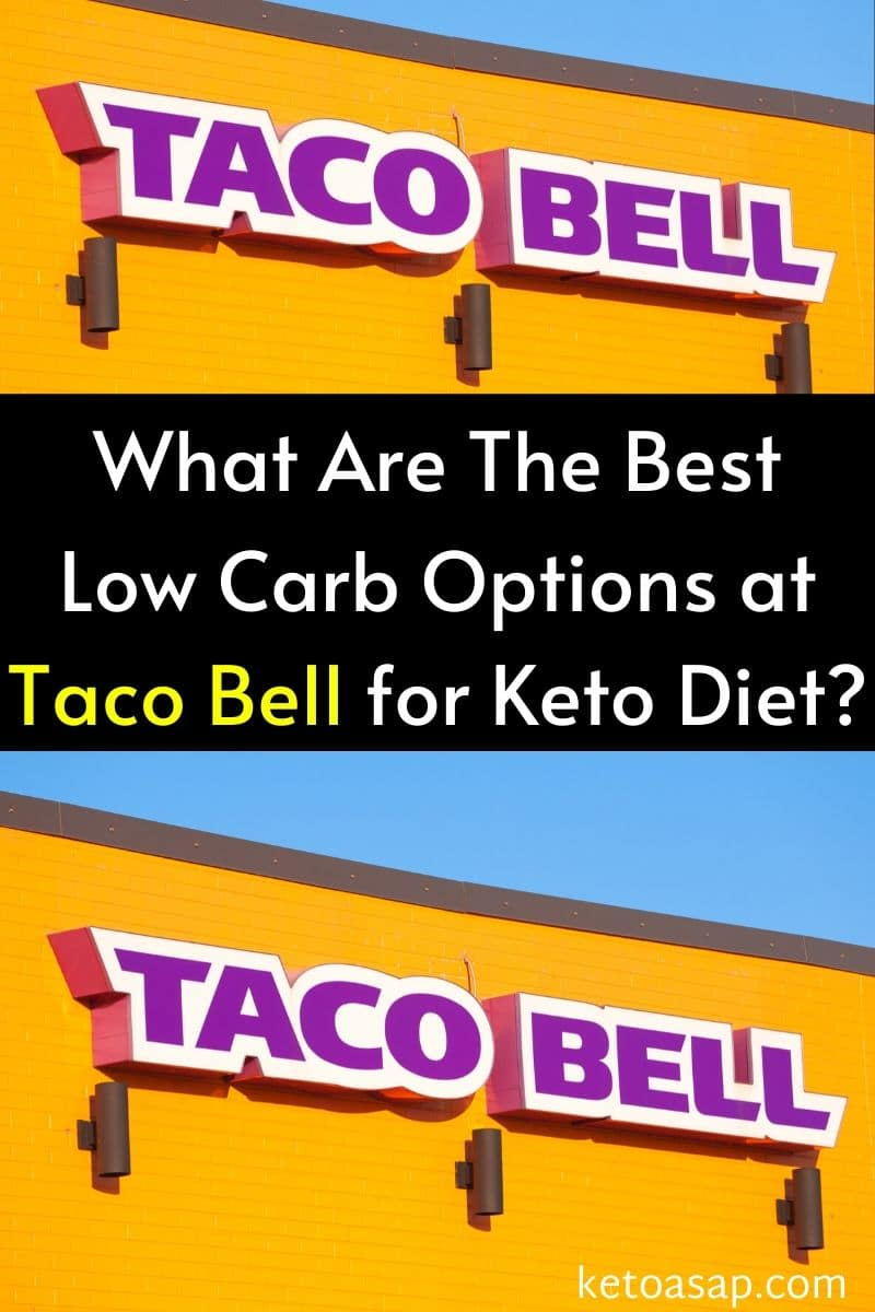 Top 10 Low Carb Options at Taco Bell for Keto Diet