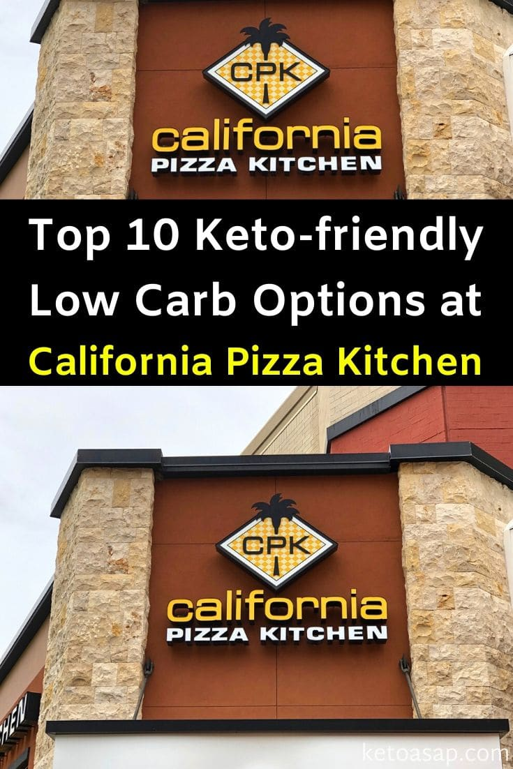 Top 10 Low Carb Options at California Pizza Kitchen