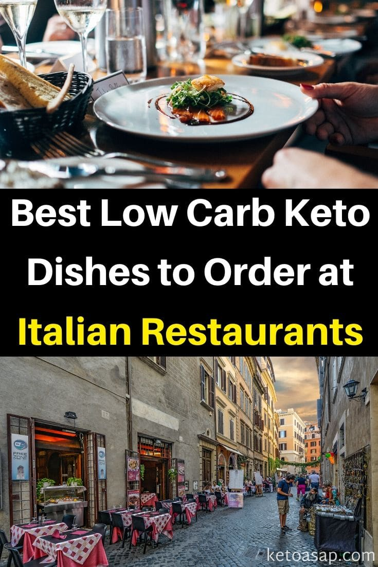 Top 11 Low Carb Options to Order at Italian Restaurants for Keto Diet