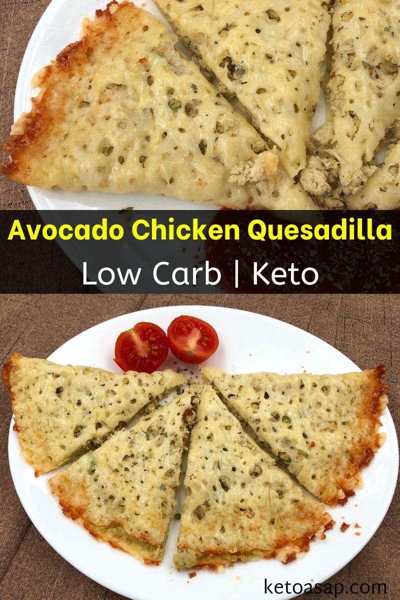 Keto Chicken Avocado Quesadilla with Cheese Shell