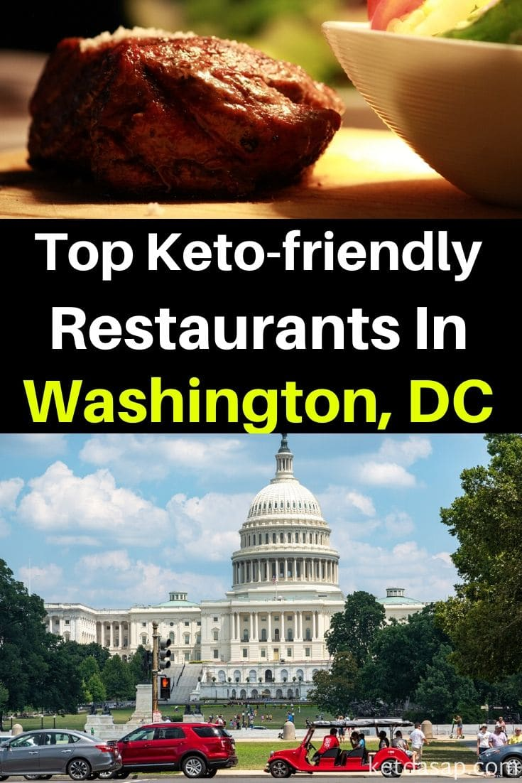 Here Are The Top 10 Keto Restaurants in Washington, DC That Offer Low Carb Dishes #washington #washingtonrestaurants #ketowashington #lowcarbwashington #ketorestaurants #lowcarbrestaurants #ketofastfood #lowcarbfastfood