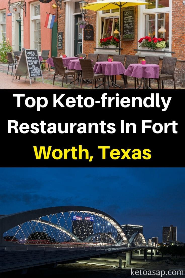 Here Are The Top 11 Keto Restaurants in Fort Worth, TX That Offer Low Carb Dishes #KetoFortWorth #KetoTexas #FortWorthRestaurants #KetoRestaurants #lowcarbrestaurants #ketodiet #lowcarbdiet #keto #lowcarb