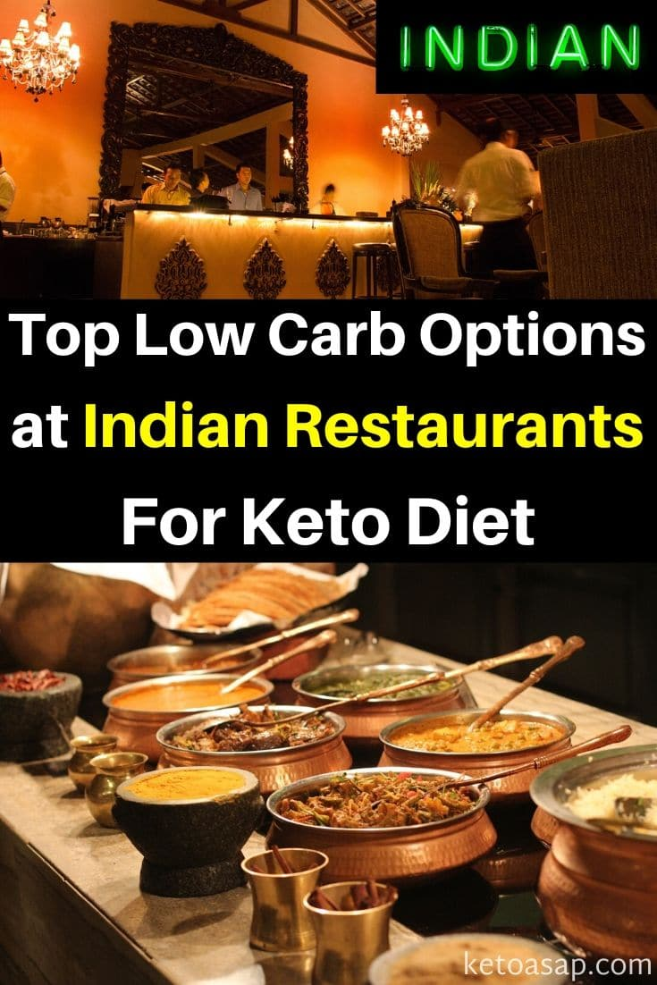 Top 17 Low Carb Options at Indian Restaurants For Keto Diet
