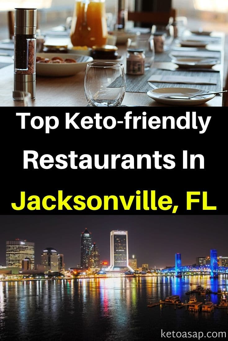 Top 7 Keto Restaurants in Jacksonville, FL That Offer Low Carb Dishes