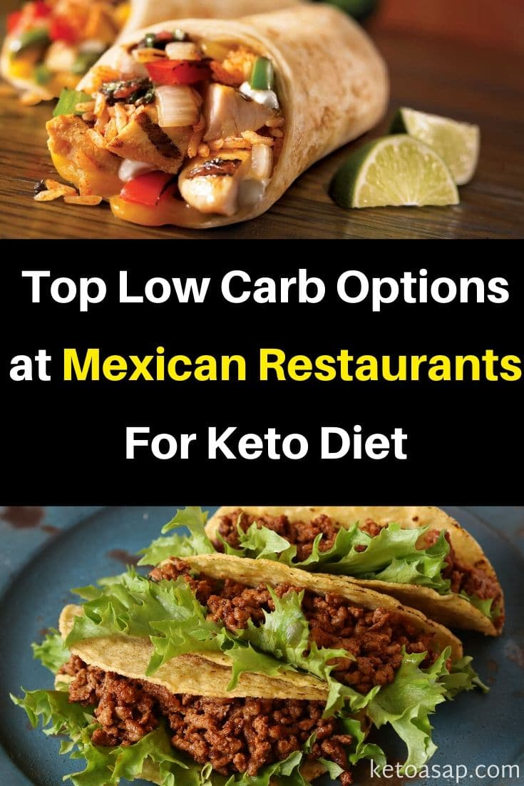Top 11 Low Carb Options to Order at Mexican Restaurants on Keto Diet