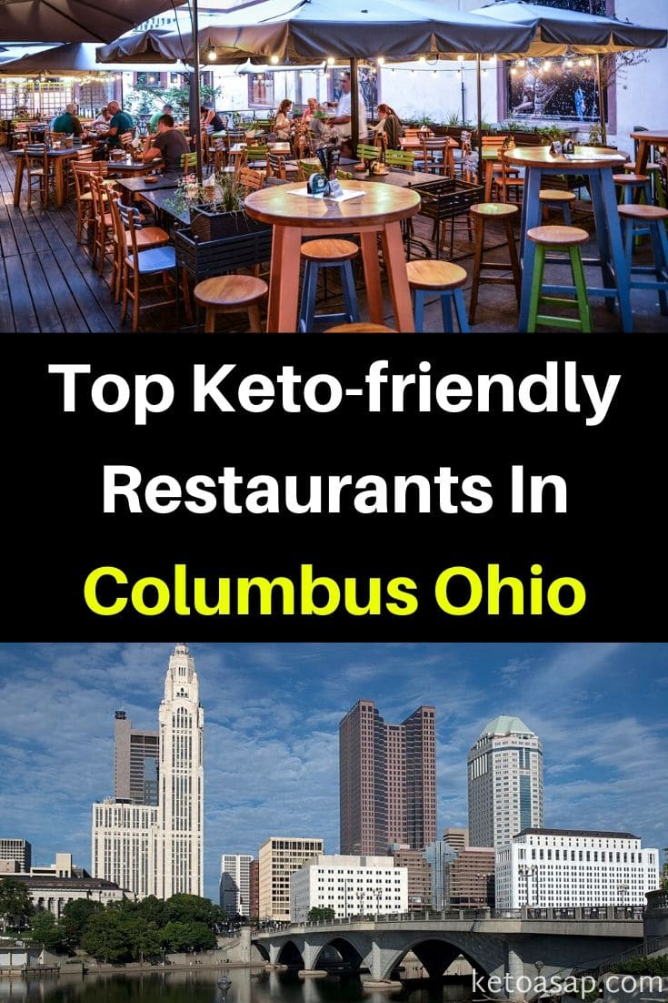 Top 9 Keto Restaurants In Columbus, OH That Offer Low Carb Dishes