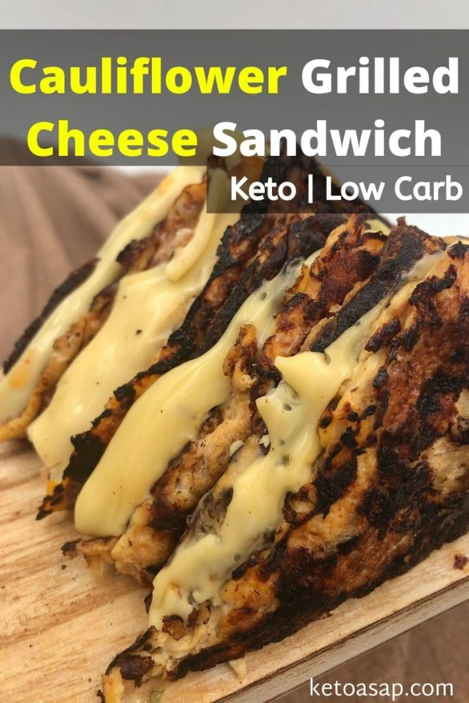 low carb cauliflower grilled cheese sandwich