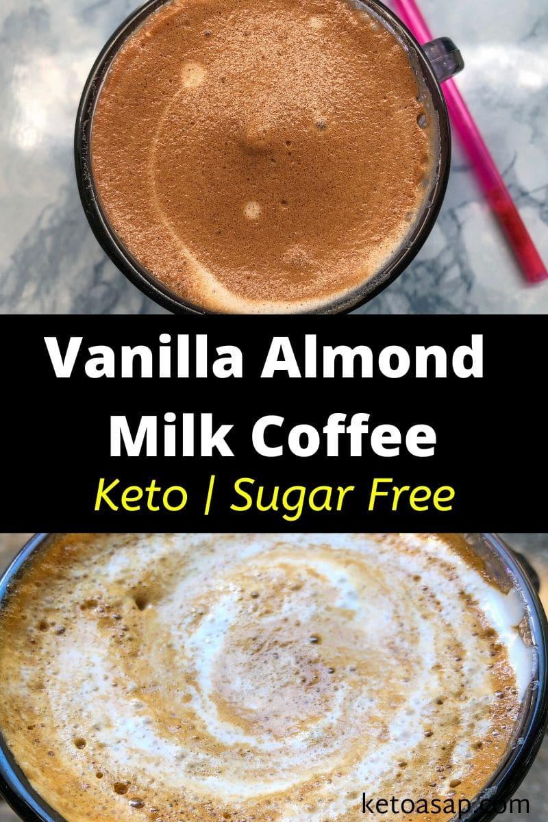Easy Frothy Keto Vanilla Almond Milk Coffee