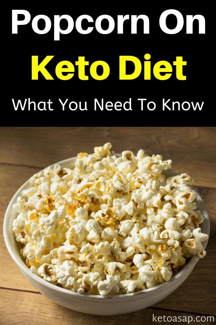 Eating Popcorn On Keto Diet: What You Need To Know