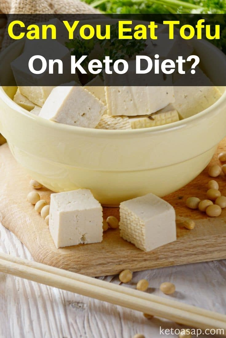 Eating Tofu On Keto Diet: What You Need to Know