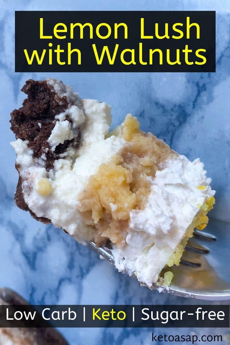 Keto Lemon Lush with Walnuts - Low Carb Sugar Free Recipe