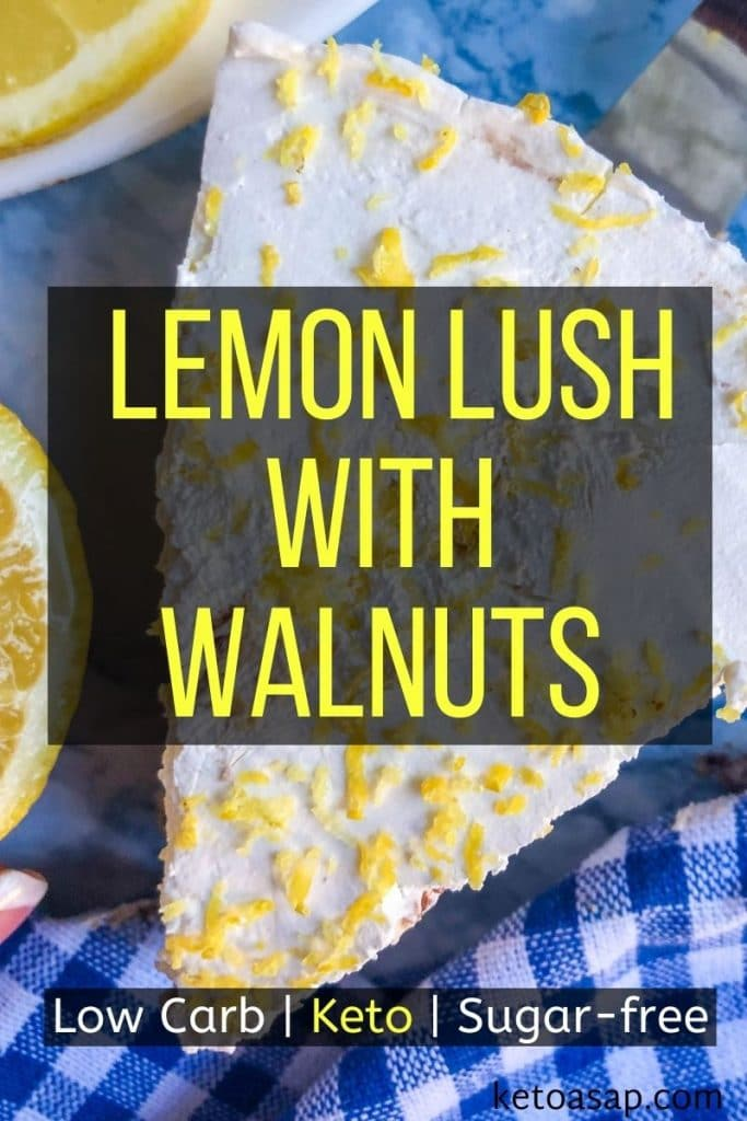 low carb lemon lush with walnuts