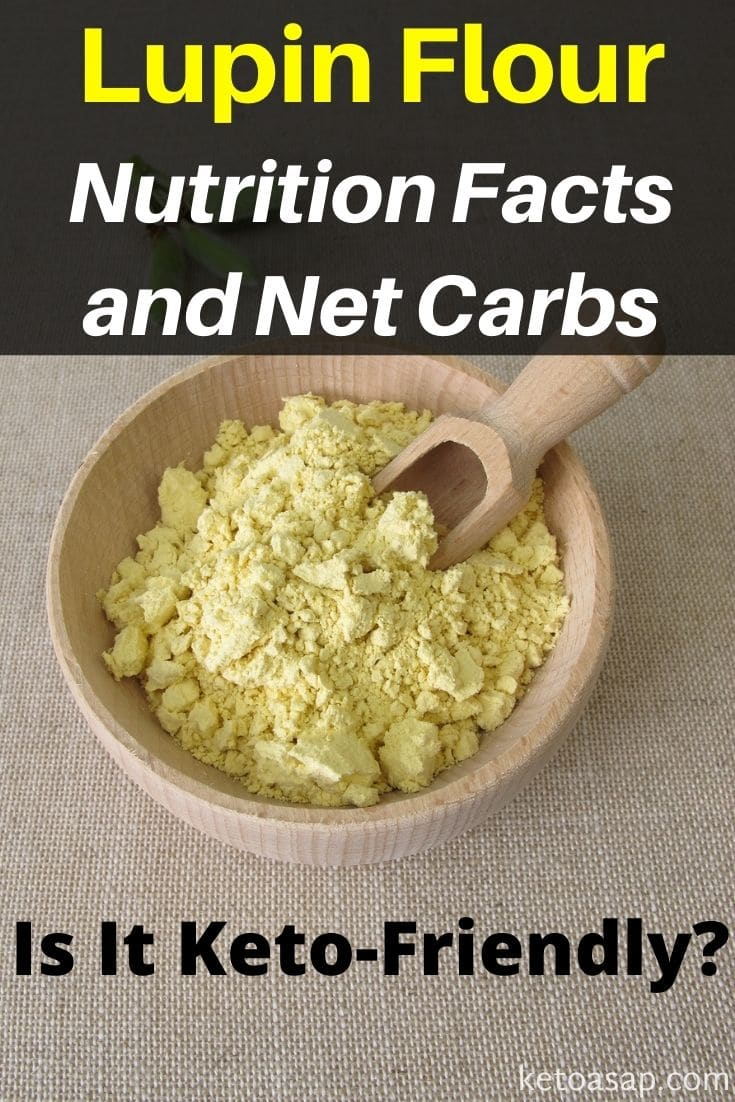 Lupin Flour Nutrition Facts and Net Carbs: Is It Keto-Friendly?
