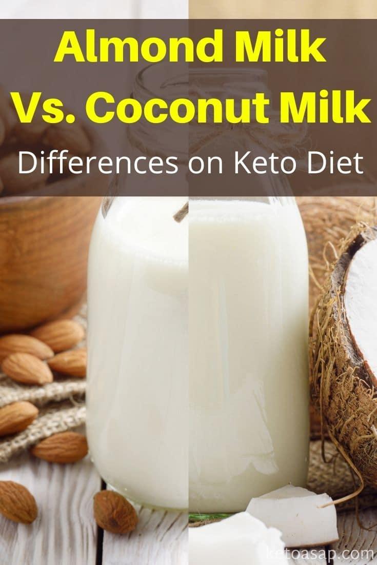 Almond Milk Vs Coconut Milk On The Keto Diet