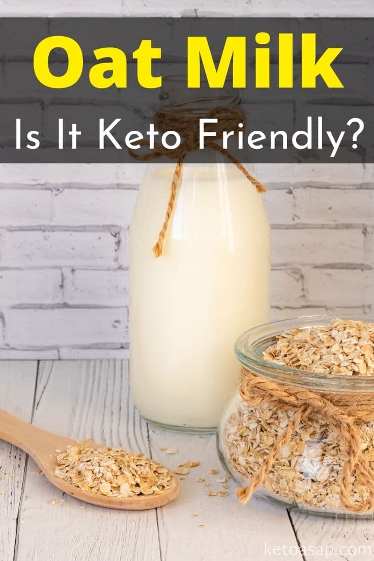 Can You Drink Oat Milk On The Keto Diet?
