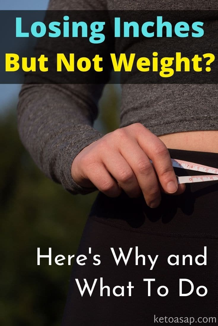 What To Do When You're Losing Inches But Not Weight